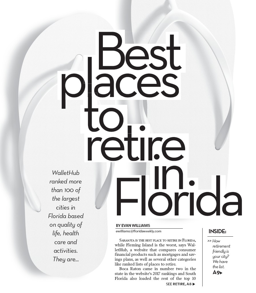 Sarasota Is The Best Place To Retire In Florida While Fleming Island Worst Says Wallethub A Website That Compares Consumer Financial Products Such